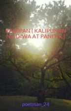 KADIPAN(KALIPUNAN NG DIWA AT PANITIK ) by poetman_24