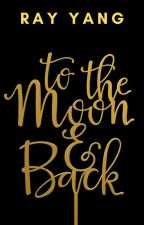 To the Moon and Back by -Raven-