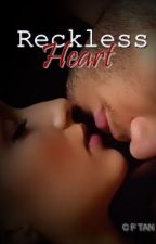 Reckless heart by IamTwentyseven