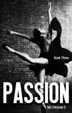 Passion by MsChryssieE