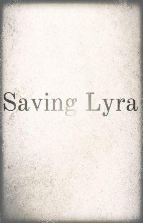 Saving Lyra by 16_Nina_16