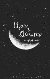 Ups & Downs by vicktokuma