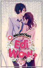 Edi Wow! [O N E - S H O T] by elaaachan