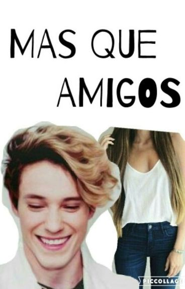 Mas Que Amigos  (Alonso y tu )