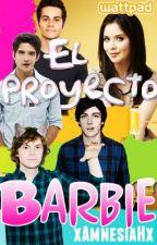 "El proyecto ""Barbie"" by xAmnesiaHx"