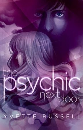 The Psychic Next Door by YvetteRussell