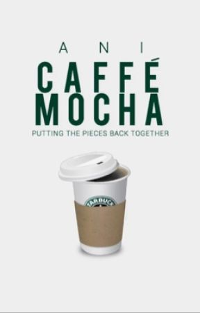 caffé mocha {3} by romanceandcake