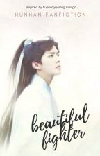 Beautiful Fighter(Hunhan) by khinchochooo