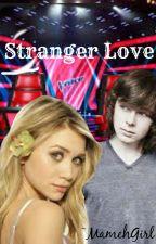 Stranger Love (chandler Riggs &tu) by MamehGirl