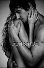 Forbidden by southernbelleky
