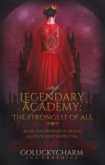 Legendary Academy [EDITING]