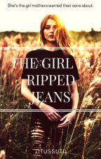 The Girl in Ripped Jeans (To Be Published Under PHR) by LituSSutiL