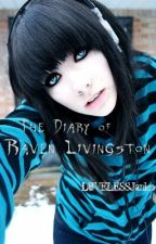 The Diary of Raven Livingston by LOVELESSJanko