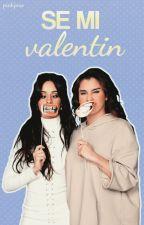 Se mi Valentín   CAMREN by pinkjooe