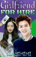 Girlfriend for Hire (EXO Luhan fanfic) by ysamimimi