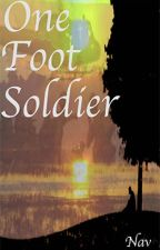 One Foot Soldier by Nav340