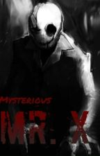 Mysterious Mr. X [completed] by waeyo-
