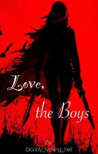 Love, the Boys by bloody_fvcking_hell
