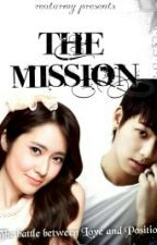 The Mission ♥ ( Completed ) by Realarmy