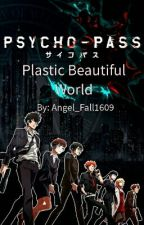 Psycho Pass: Plastic Beautiful World {Kagari x OC} by Angel_Fall1609