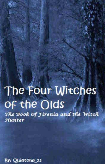 The Four Witches Of The Olds