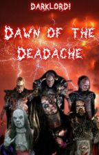 Dawn of the Deadache (The Chronicles of Lordi Book 2) by darklordi