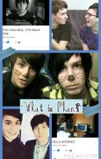 'What is Phan?' by LightPinkGoth