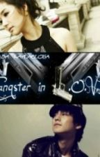 Gangster in L.O.V.E by eloisakayla