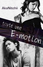 Toute une E-motion by Ginny4Nitchii