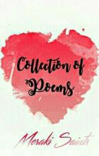 Collection of Poems (Wattys2016) by iammeraki