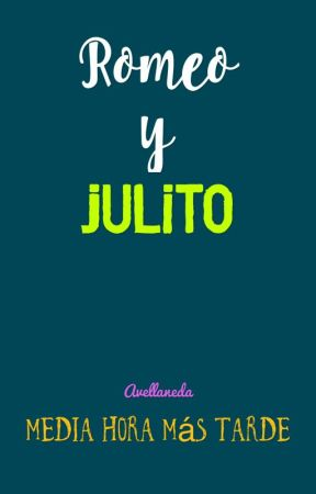 Romeo y Julieta, media hora más tarde by AvellanedaBP