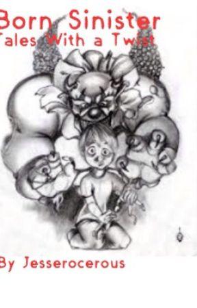 Born Sinister by Jesserocerous