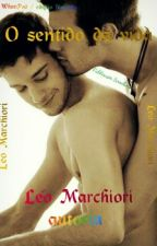 O Sentido da Vida ( Romance gay ) by SemiLivros