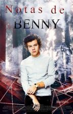 Notas de Benny (Harry Styles Fanfiction) by AnieStyles