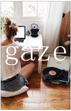 gaze » lh ✔ by mentalsausage