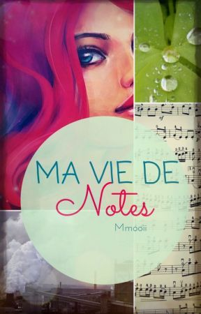 Ma vie de notes by Faeress