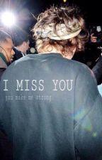 I miss you by harrya77