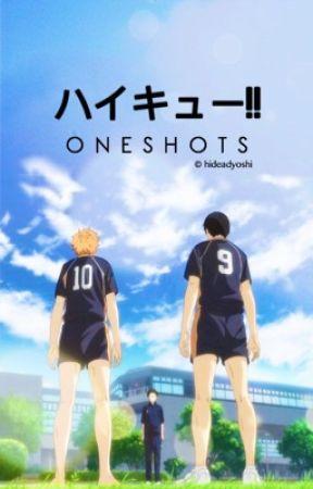 Haikyuu!! Oneshots. by hideadyoshi