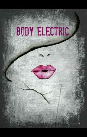 Body Electric by moonliv