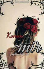 Komm, flieg' mit mir! by choco_holic_girl