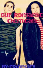 Our Romantic Chemicals (p) by PlanetaryPoison