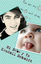 Mi Bebe y Yo [Kendall Schmidt y tu] by TiniAlberto