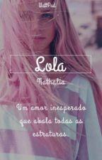 Lola ( editando) by nicegirlwoman
