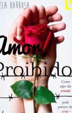 Amor proibido by GabriellaBarbosa206
