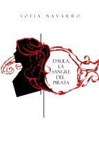 Dalila. La Sangre del Pirata. by VenetianVamp