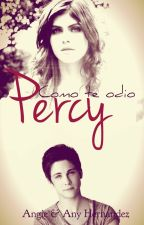 Como te odio, Percy. by AnyAngie1