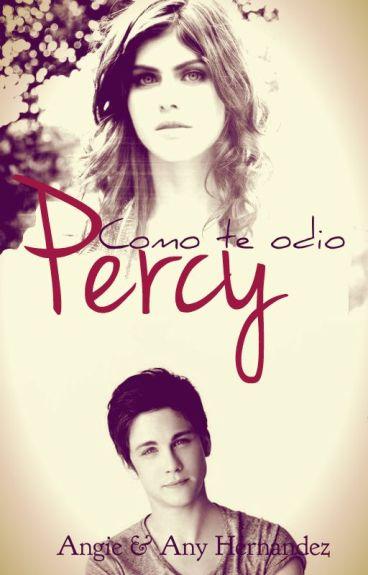 Como te odio, Percy.