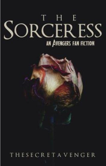 The Sorceress (Avengers Fanfic)