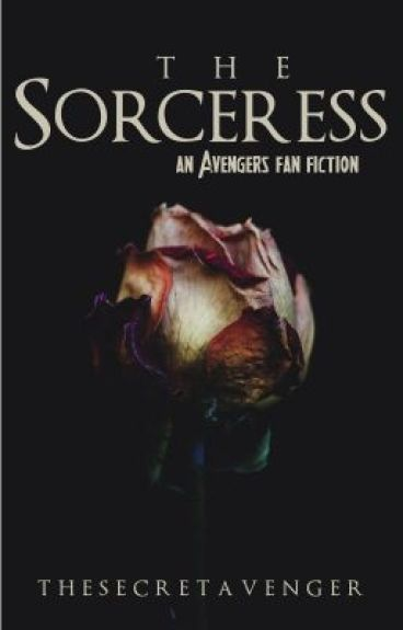 The Sorceress (Avengers Fanfic)