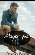Mayor que yo by TheGreekEmpress